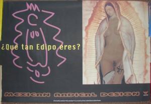 Cartel: ¿Qué tan Edipo eres?. Autor: Vicente Fernández Sánchez (2000)